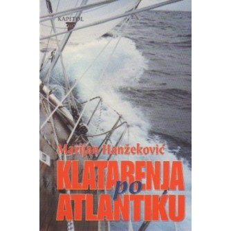Marijan Hanžeković: Klatarenja po Atlantiku